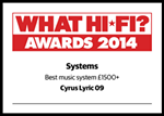 "Lyric 09 - What Hi Fi? Sound and Vision Awards 2014 - ""Best Music system £1,500+"""